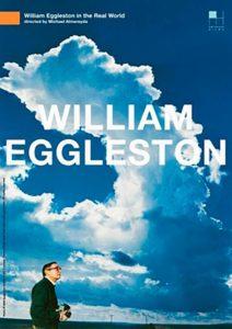 Уильям Эгглстон в реальном мире (2005)